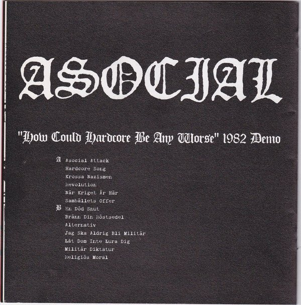 "Asocial - ""How Could Hardcore Be Any Worse"" 1982 Demo"