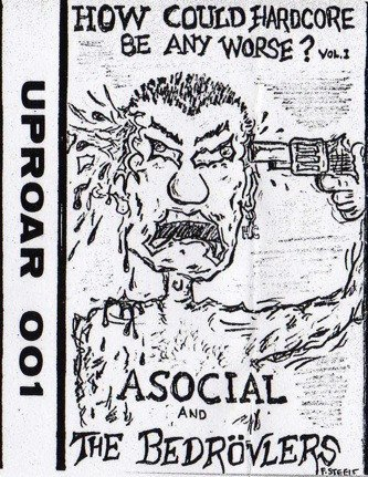 Asocial - How Could Hardcore Be Any Worse? Vol. I