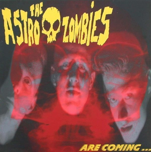 Astro Zombies - Are Coming........