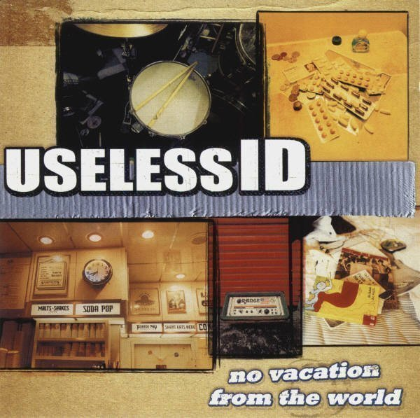 Ataris Vs Useless Id - No Vacation From The World
