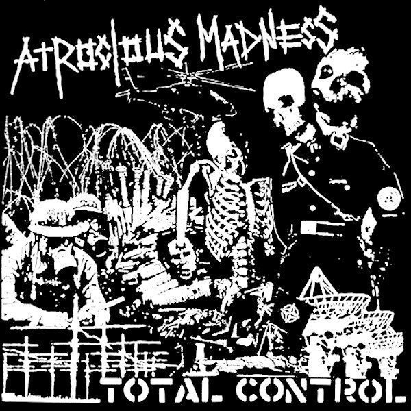 Atrocious Madness - Total Control