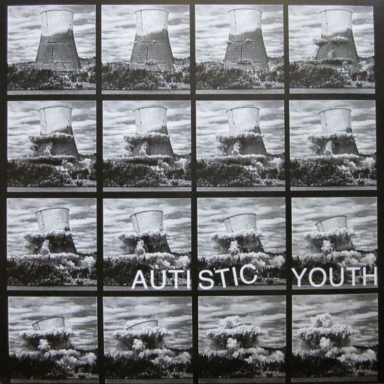 Autistic Youth - I Want To See Every Tower Fall