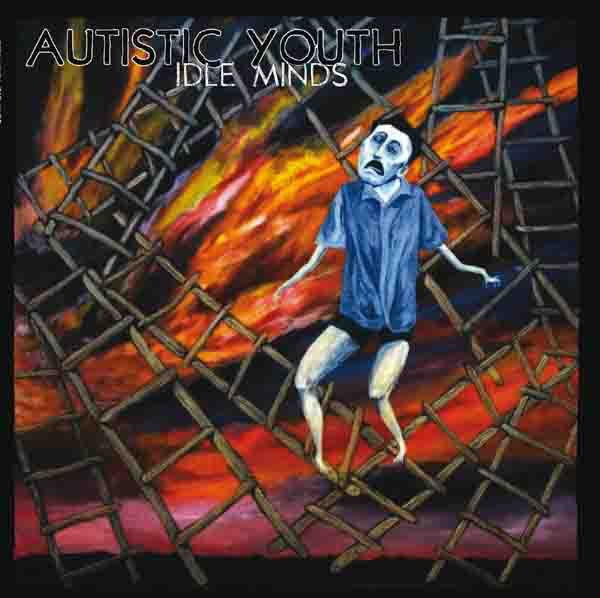 Autistic Youth - Idle Minds