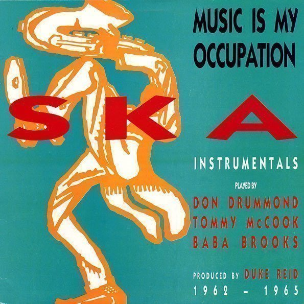 Baba Brooks - Music Is My Occupation