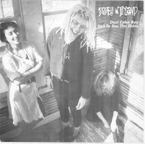 Babes In Toyland - Dust Cake Boy / Spit To See The Shine