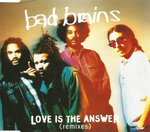Bad Brains - Love Is The Answer (Remixes)