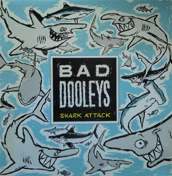 Bad Dooleys - Shark Attack