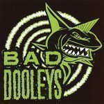 Bad Dooleys - Wild Wood