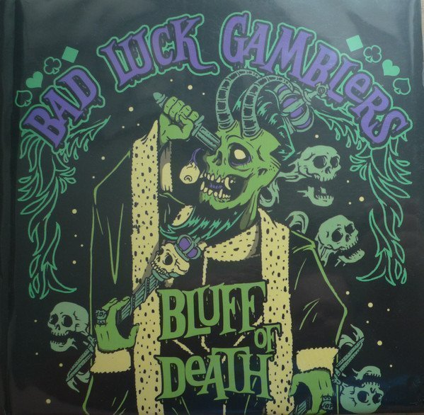 Bad Luck Gamblers - Bluff Of Death