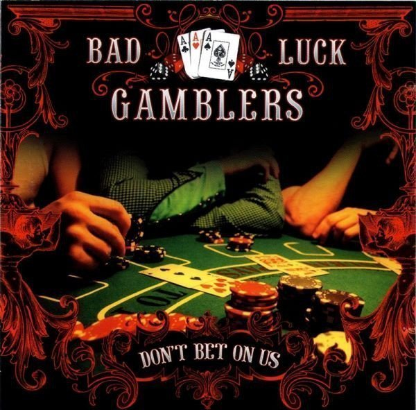 Bad Luck Gamblers - Don