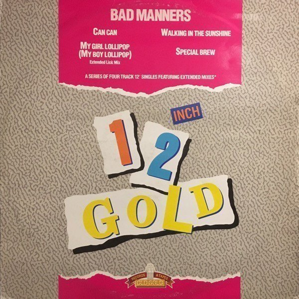 Bad Mannerd - Can Can / My Girl Lollipop / Walking Into Sunshine / Special Brew