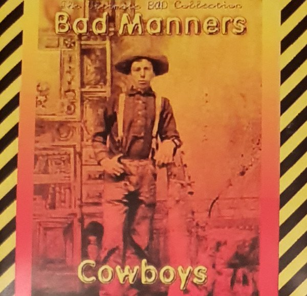 Bad Mannerd - Cowboys