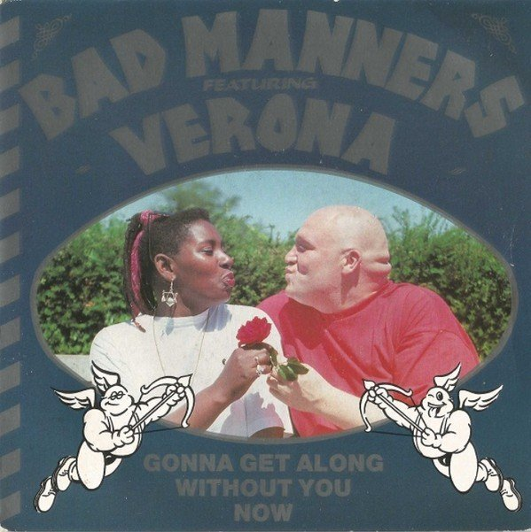 Bad Mannerd - Gonna Get Along Without You Now
