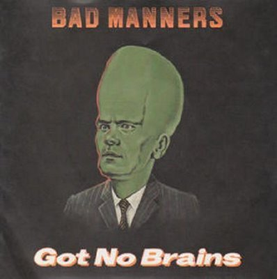 Bad Mannerd - Got No Brains