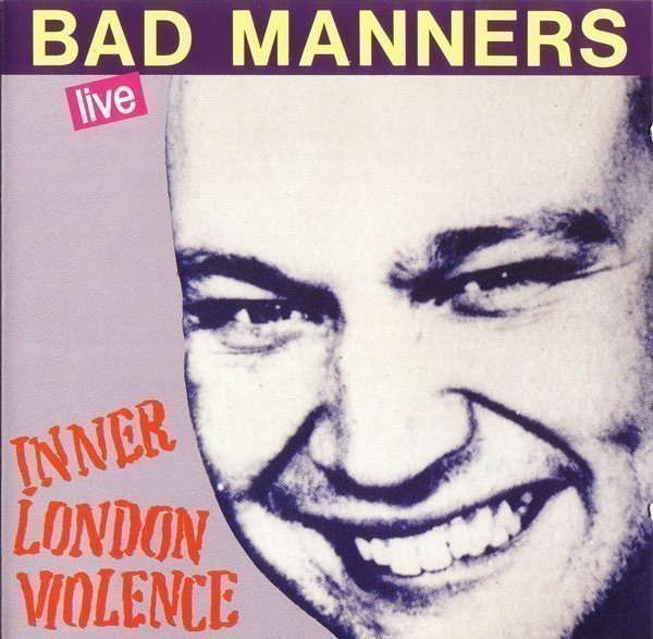 Bad Mannerd - Inner London Violence