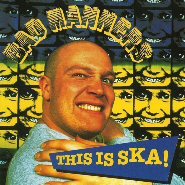 Bad Mannerd - This Is Ska!