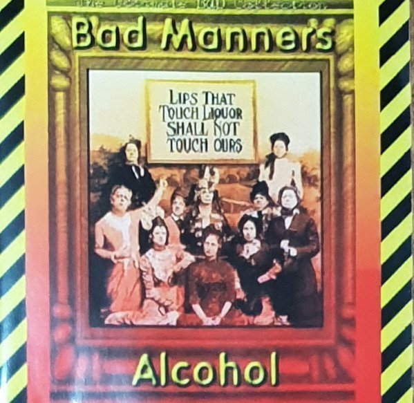 Bad Manners - Alcohol