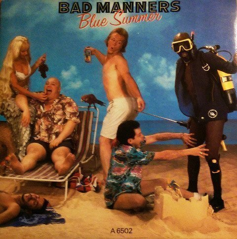 Bad Manners - Blue Summer