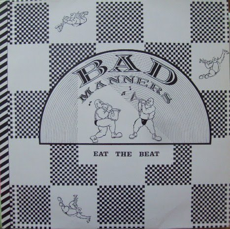 Bad Manners - Eat The Beat