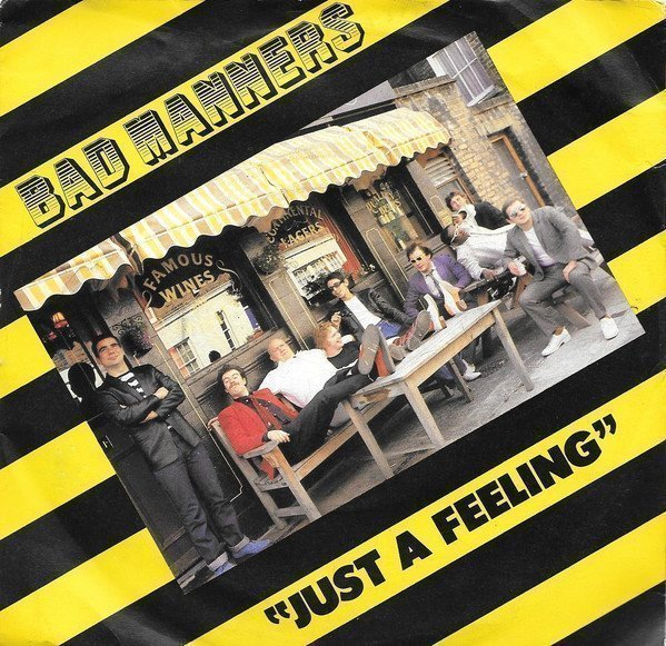 Bad Manners - Just A Feeling