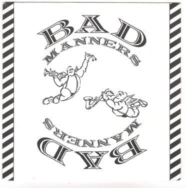 Bad Manners - Pipeline