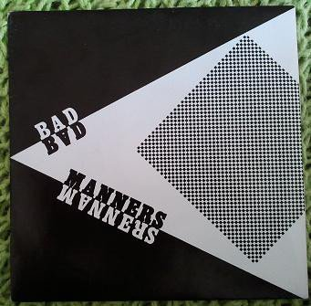 Bad Manners - Since You