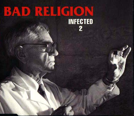 Bad Religion - Infected 2