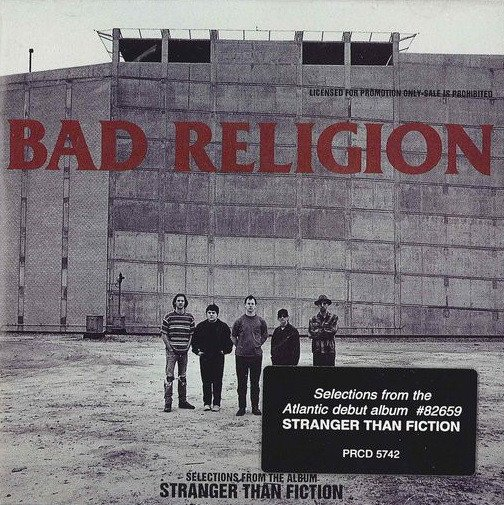 Bad Religion - Selections From The Album Stranger Than Fiction