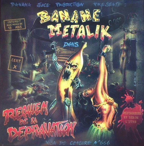 Banane Metalik - Requiem De La Dépravation