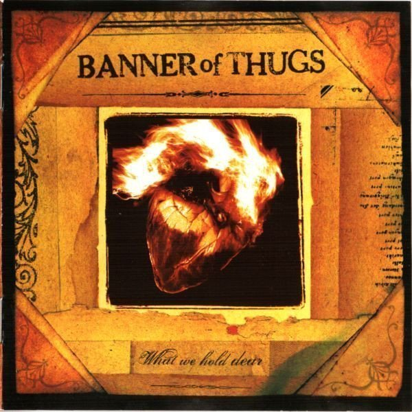 Banne Of Thugs - What We Hold Dear