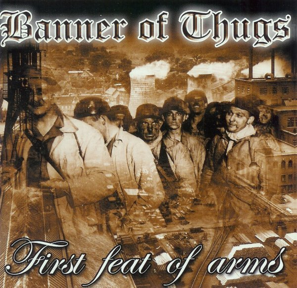 Banner Of Thugs - First Feat Of Arms