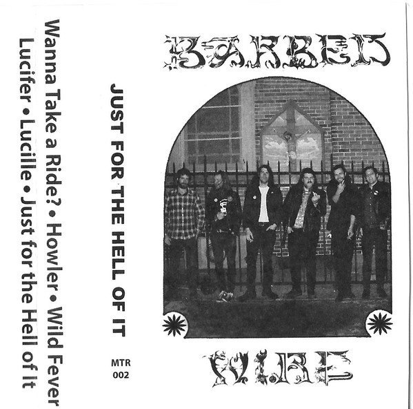 Barbed Wire - Just For The Hell Of It