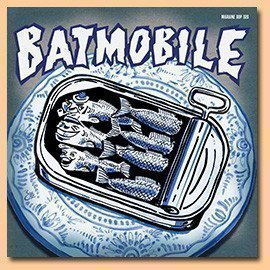 Batmobile - The First Demo Tape