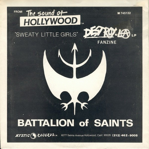 Battalion Of Saints - The Sound Of Hollywood