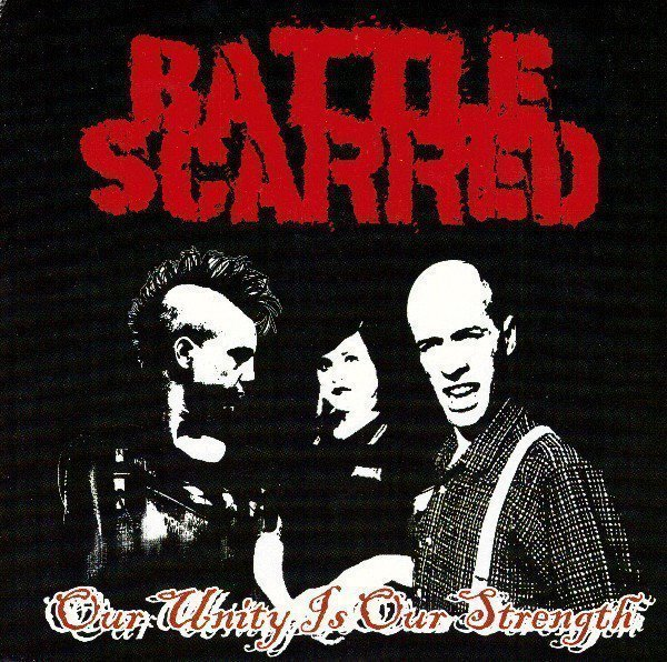 Battle Scarred - Our Unity Is Our Strength