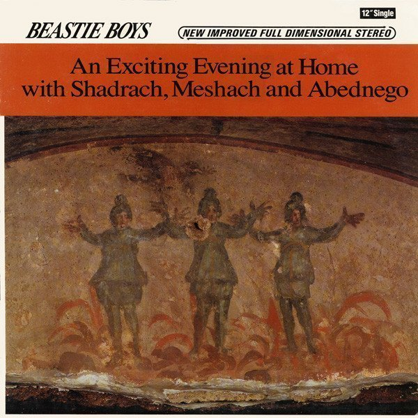 Beastie Boys - An Exciting Evening At Home With Shadrach, Meshach And Abednego