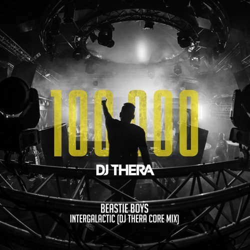 Beastie Boys - Intergalactic (DJ Thera Core Mix)