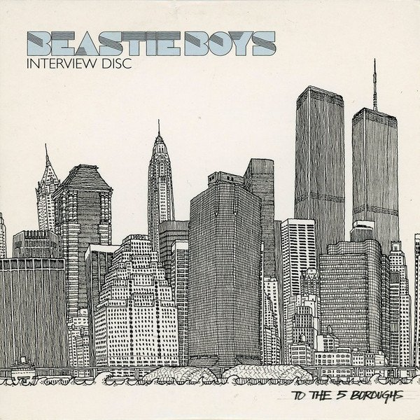 Beastie Boys - Interview Disc - To The 5 Boroughs
