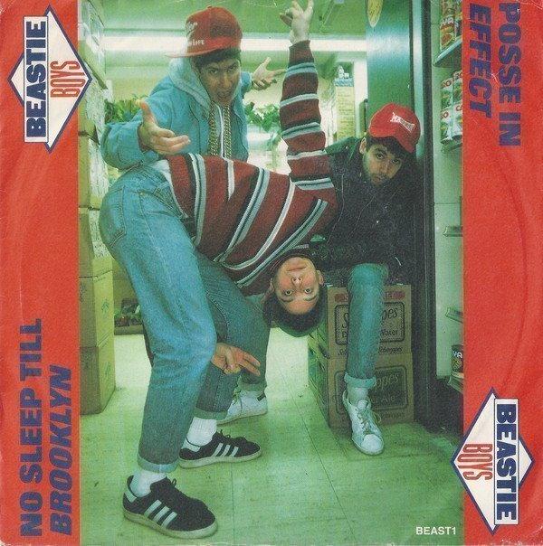 Beastie Boys - No Sleep Till Brooklyn / Posse In Effect
