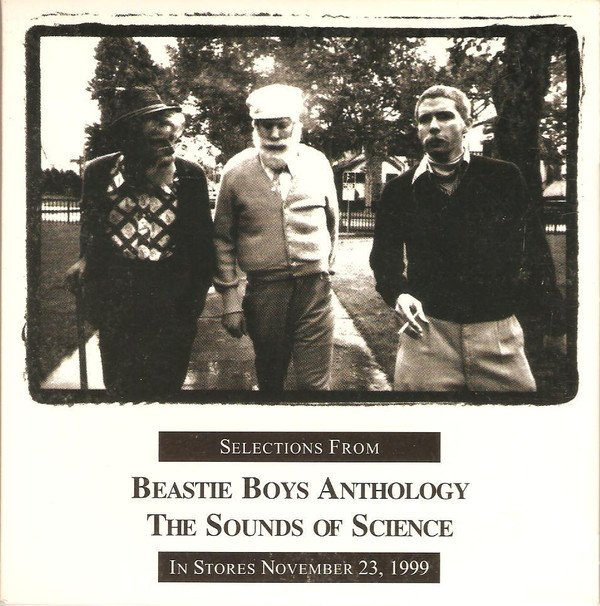 Beastie Boys - Selections From Beastie Boys Anthology The Sounds Of Science