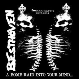 Besthoven  Dis Means War - A Bomb Raid Into Your Mind... (Discography  2002-2004)