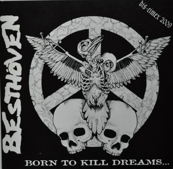 Besthoven  Dis Means War - Born To Kill Dreams...