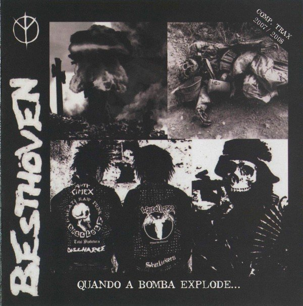 Besthoven  Dis Means War - Quando A Bomba Explode... (Comp. Trax. 2007/2008)