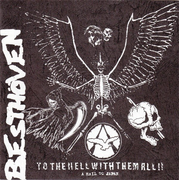 Besthoven  Dis Means War - To The Hell With Them All!! (A Hail To Japan)