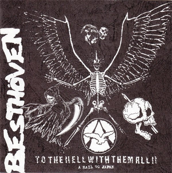 Besthoven - To The Hell With Them All!! (A Hail To Japan)