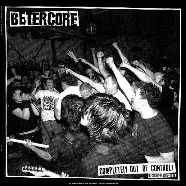 Betercore - Completely Out Of Control