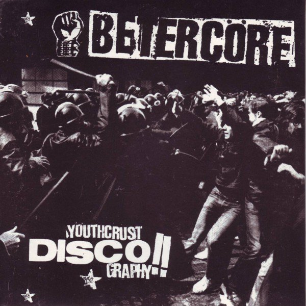 Betercore - Youthcrust Discography!!
