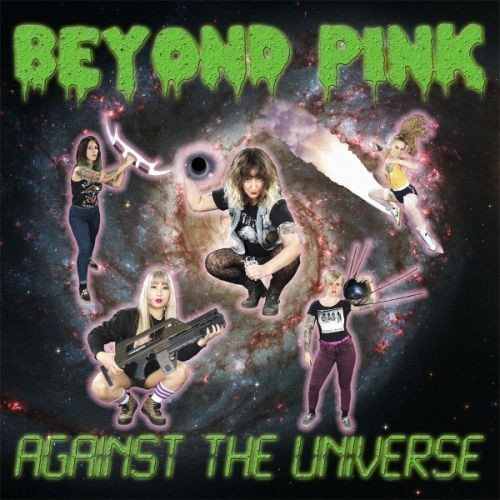 Beyond Pink - Against The Universe