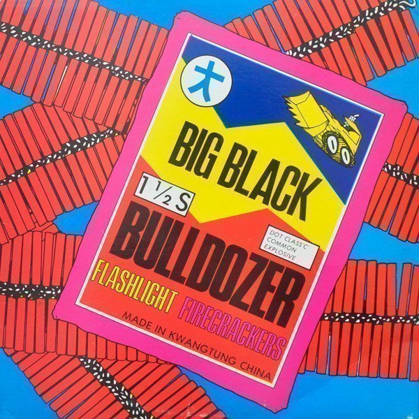 Big Black - Bulldozer