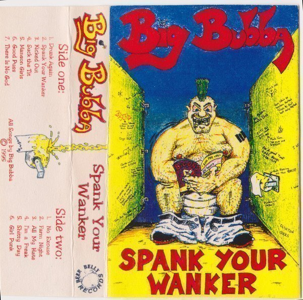 Big Bubba - Spank Your Wanker